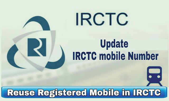 Registered Mobile Number in IRCTC