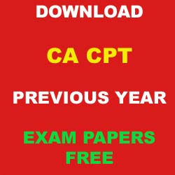 Download CA CPT Previous Years Solved Question Papers with Answer Key and Solution for free in PDF