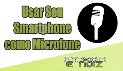 Como Usar Seu Dispositivo Android Como um Microfone Para o Seu Computador