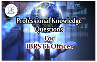 IBPS IT Officer- Professional Knowledge Quiz Set-23