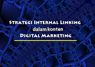metode pemasaran sudah harus memanfaatkan internet Strategi Internal Linking Terbaik untuk Konten Digital Marketing