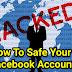 Facebook Account Ko Hack Hone Se Kaise Bachaye( How To Safe Facebook Accounts )