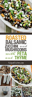 Roasted Balsamic Zucchini and Mushrooms with Feta and Thyme found on KalynsKitchen.com