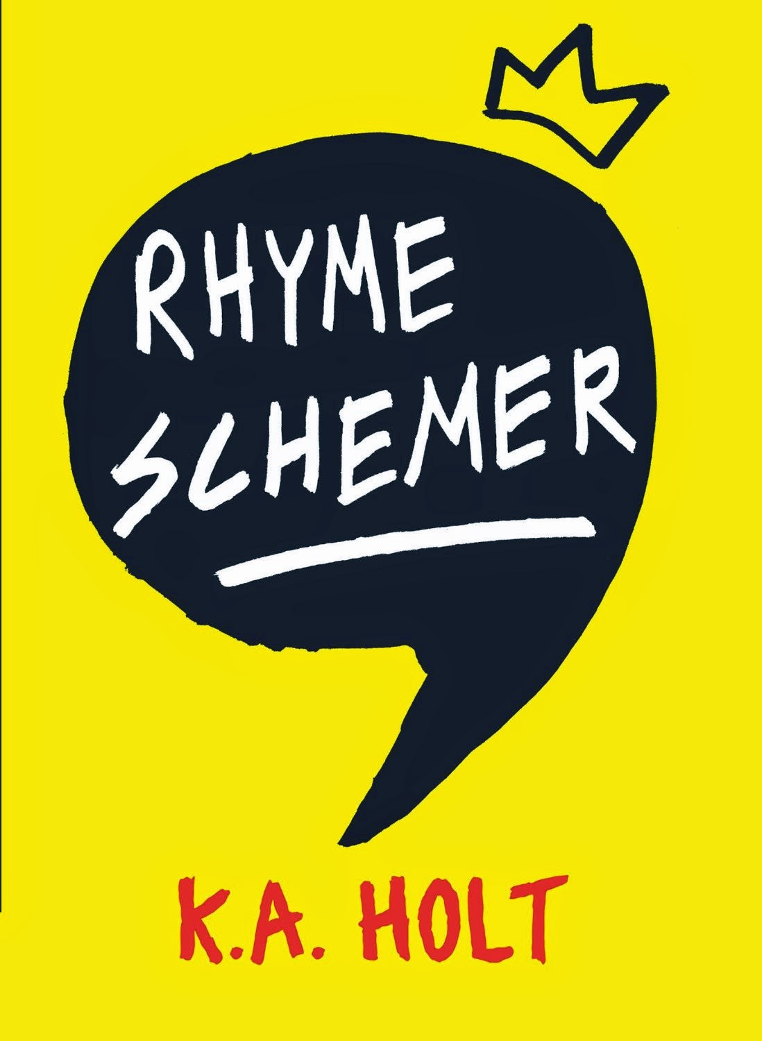 Rhyme Schemer by K.A. Holt
