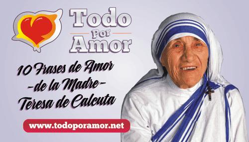 frases de amor de la Madre Teresa de Calcuta