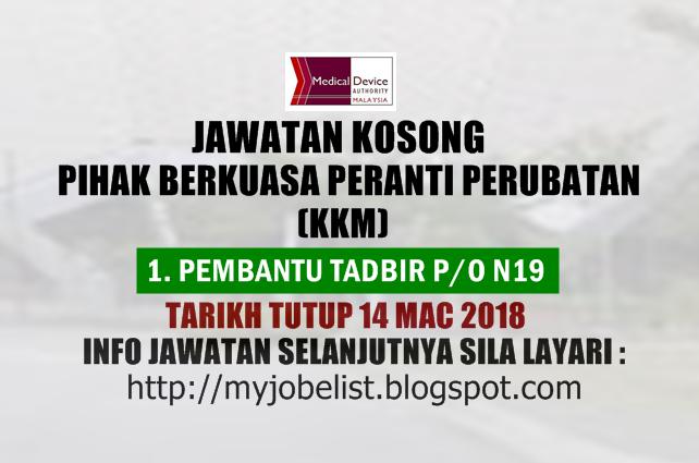 Jawatan Kosong di Pihak Berkuasa Peranti Perubatan (KKM) Mac 2018