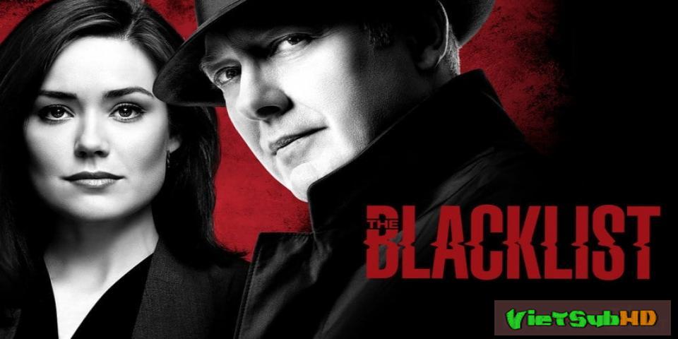 Phim Danh Sách Đen (phần 5) Tập 18 VietSub HD | The Blacklist (season 5) 2017