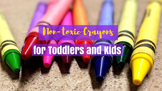 Non-Toxic Crayons for Toddlers and Kids