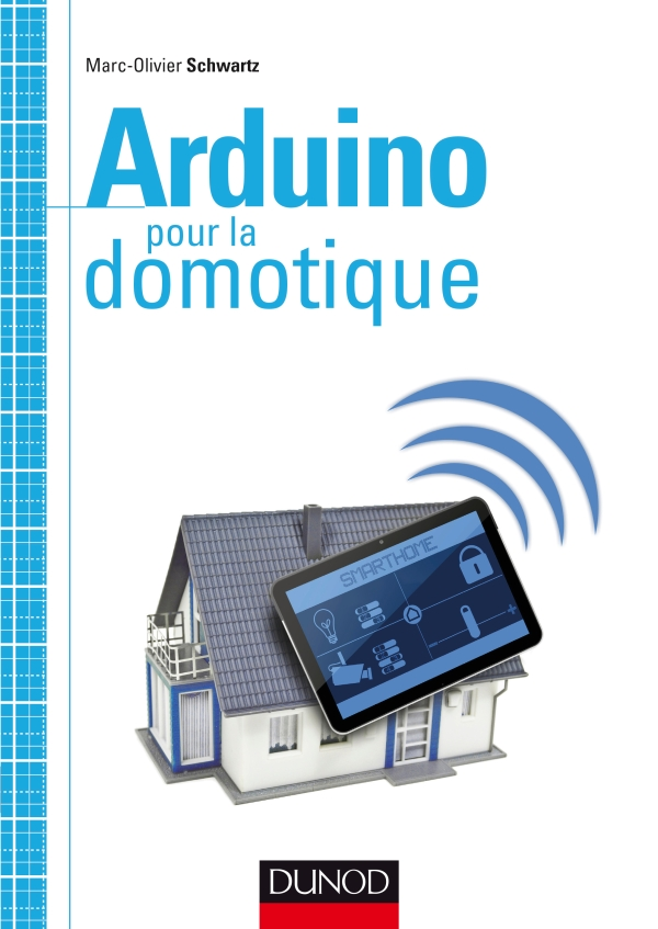 Superbe Arduino pour la domotique: Faire de la domotique avec Arduino @EU_84