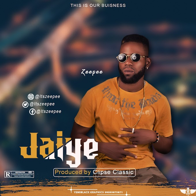 [MUSIC] ZEEPEE – Jaiye