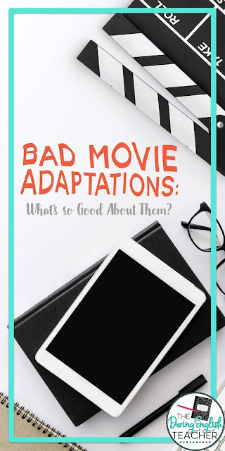 Bad Movie Adaptations: What's so Good About Them?