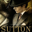 Sutton, by J.R. Moehringer