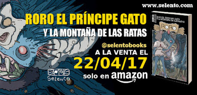 RORO EL PRINCIPE GATO Y LA MONTAÑA DE LAS RATAS. Selento Books. Publicidad. FANTASIA JUVENIL