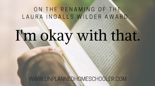 On the renaming of the Laura Ingalls Wilder Award