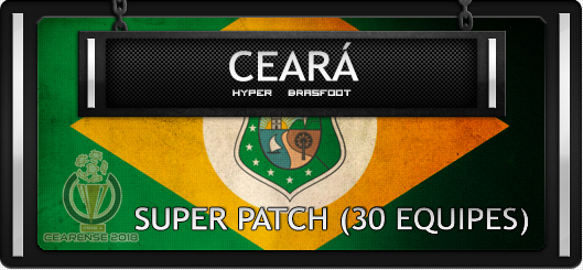 Brasfoot 2018 Super Patch Ceará 3o equipes, campeonato cearense de futebol atualizado, 30 times, super pack equipes brasfoot 2018, mega patch para bf2018, bf18 registrado grátis com registro, série a b c
