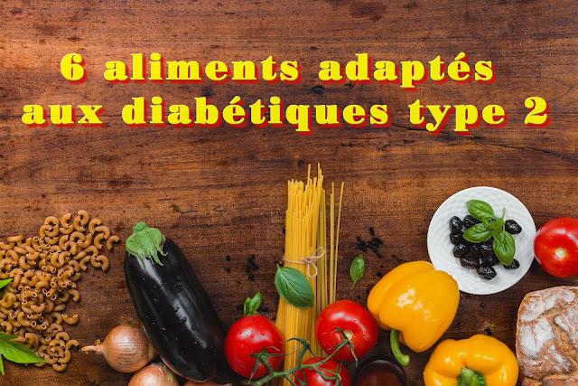 6 aliments adaptés aux diabétiques pour gérer le diabète de type 2