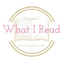 Morgan's Milieu: What I Read 22: What I Read badge.