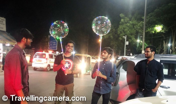 After good time at Escape rooms and Auro Kitchen & Bar, we headed back towards the car-parking at around 12am. Gourav and Alok chose to buy these balloons with colorful lights. Overall it was a brilliant evening and all of us had lot of fun together.