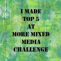 Top5 More Mixed Media Challenge