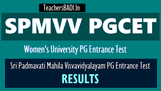 spmvv pgcet 2018 results,women's university pg entrance test 2018 results,spmvv pg entrance 2018 rank cards,results,spmvvdoa.in pgcet results,rank cards 2018