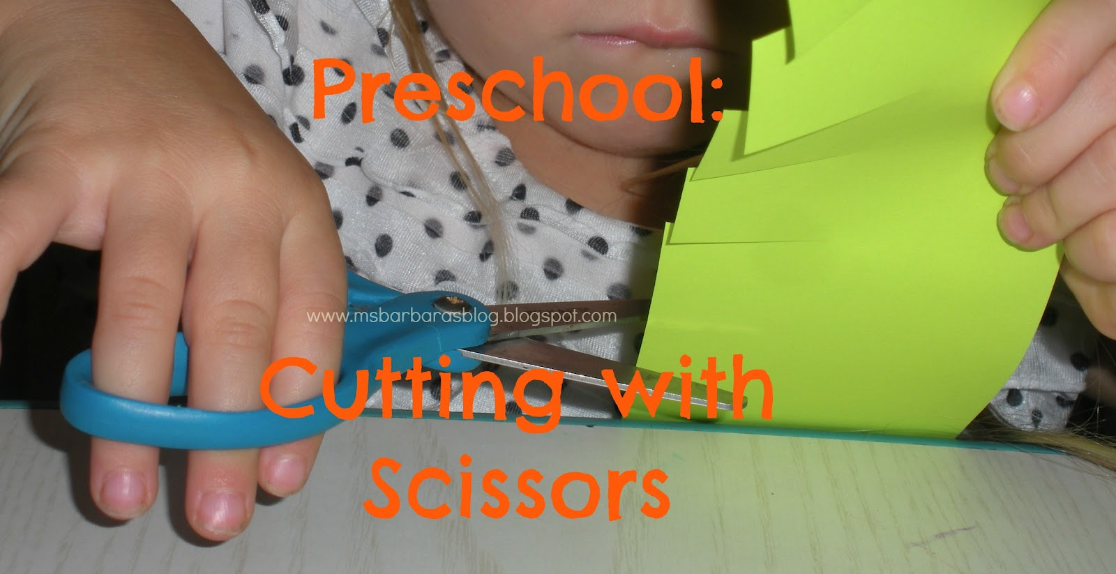 For The Children Preschool Cutting With Scissors