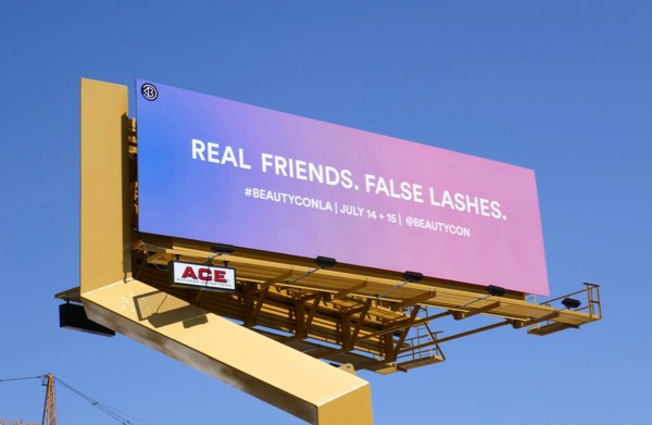 Real friends False lashes BeautyCon LA18 billboard