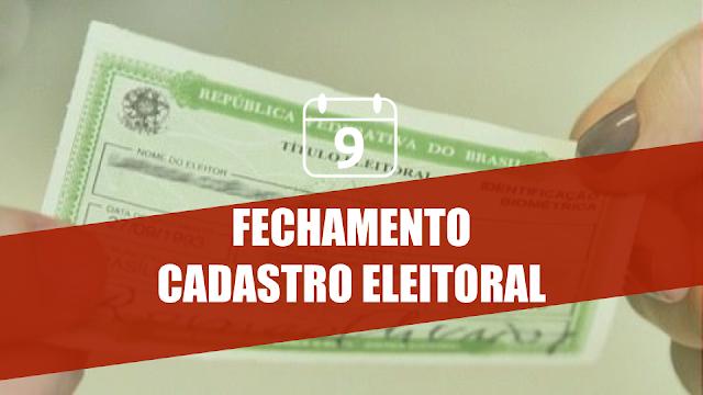 próximo dia 9 de maio fechamento do cadastro eleitoral