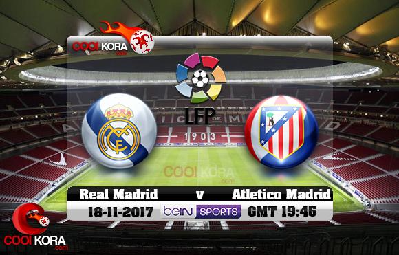 مشاهدة مباراة أتلتيكو مدريد وريال مدريد اليوم 18-11-2017 في الدوري الأسباني