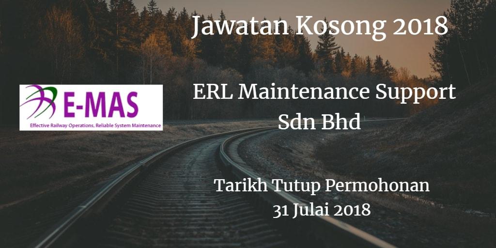 Jawatan Kosong ERL Maintenance Support Sdn Bhd 31 Julai 2018