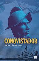 http://mariana-is-reading.blogspot.com/2017/10/conqvistador-harold-lopez-garroz.html