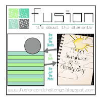 http://fusioncardchallenge.blogspot.com/2017/09/fusion-sunshine-on-cloudy-day.html