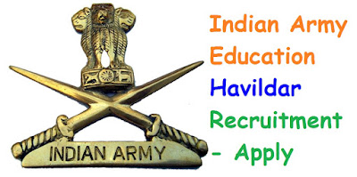 [December 2017] Indian Army Education Havildar 2018 - 2019 Recruitment , Physical Date