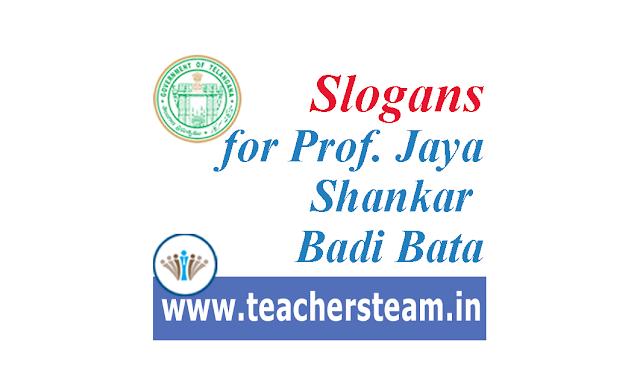 Slogans for Prof Jaya Shankar Badi Bata program