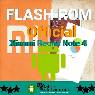 Tutorial Flash Xiaomi Redmi Note 4 MTK dengan SP Flash Tool