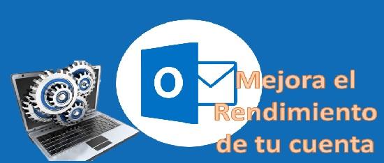 mejora el rendimientode tu cuenta de Hotmail