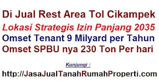 Di jual rest area tol cikampek lokasi strategis izin panjang 2035