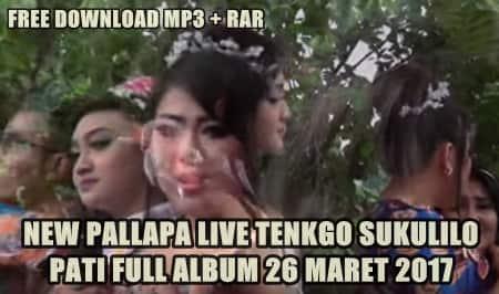 Download lagu-lagu new pallapa terbaru live tenkgo sukolio 2017