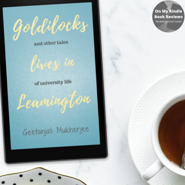 Goldilocks Lives in Leamington, Bookstagram, On My Kindle Book Reviews