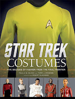 Star Trek Costumes - Five Decades of Fashion from the Final Frontier