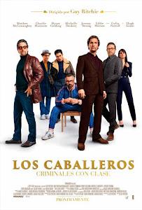 Los Caballeros: Criminales con Clase / The Gentlemen: Los Señores de la Mafia