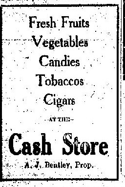 Climbing My Family Tree: 1923 Ad for The Bentley Fruit, Vegetable, and Grain Cash Store in Pinedale WY