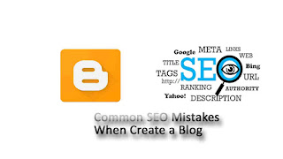 SEO Mistakes When Create a Blog