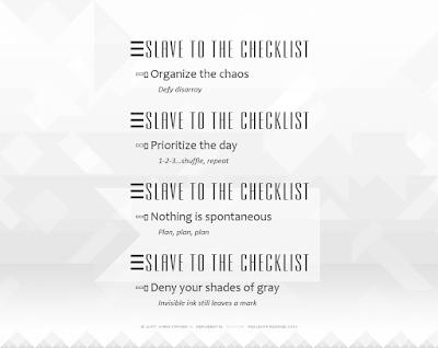 Slave to the Checklist Copyright 2017 Christopher V. DeRobertis. All rights reserved. insilentpassage.com