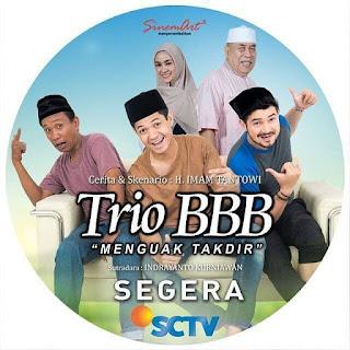 Biodata Pemain Pemeran Trio BBB menguak Takdir SCTV lengkap Ramadhan 2018