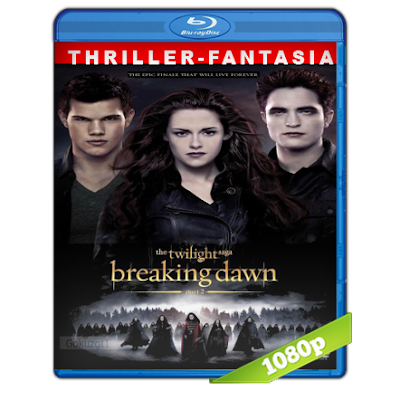 Crepusculo 4 Amanecer Parte 2 (2012) BRRip Full 1080p Audio Trial Latino-Castellano-Ingles 5.1