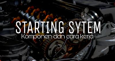 cara kerja motor starter saat kunci kontak off