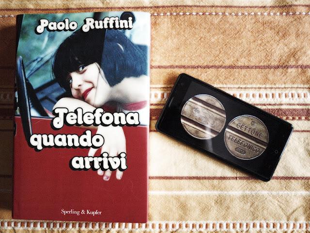 Telefona quando arrivi Paolo Ruffini Copertina