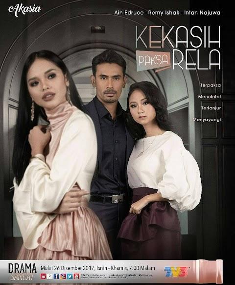 KEKASIH PAKSA RELA - 2018 THE BEST DRAMA
