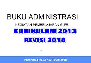 Adminitrasi Kelas K13 Revisi 2018