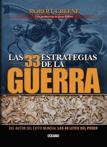 """""""Las 33 leyes de la guerra"""", de Robert Greene"""